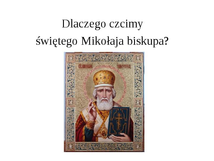 Historia Św. Mikołaja - Slajd 9