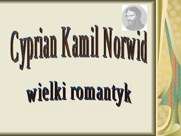 Cyprian Kamil Norwid - Slajd 1
