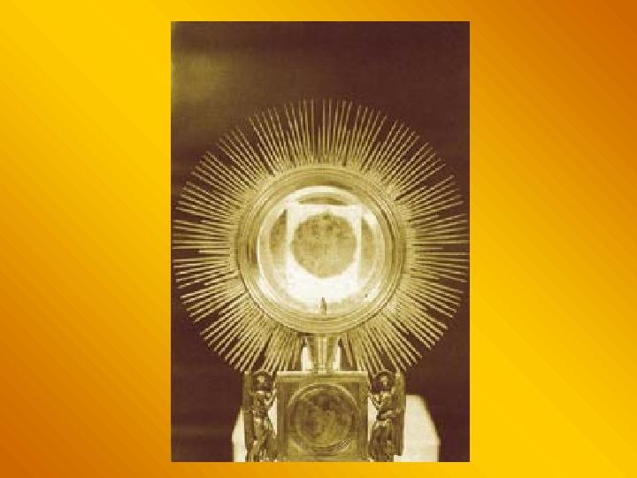 Cuda eucharystyczne - Slajd 5