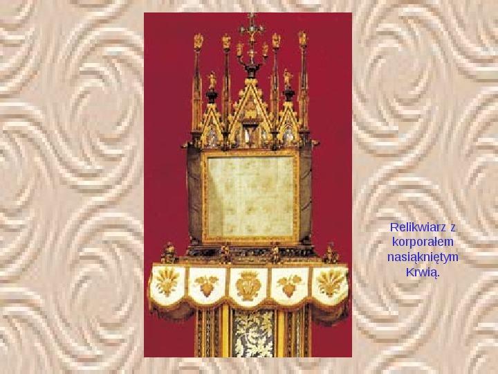 Cuda eucharystyczne - Slajd 10