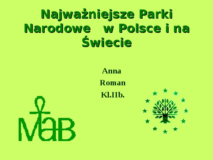 Najważniejsze Parki Narodowe w Polsce i na Świecie - Slajd 1