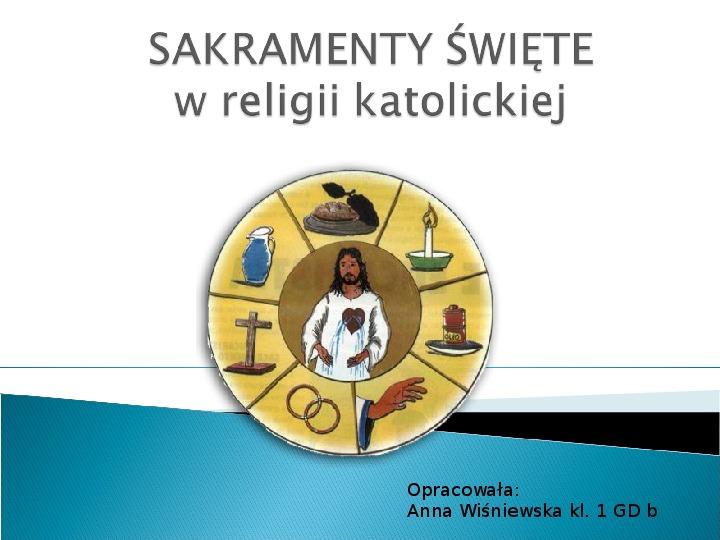 Sakramenty święte - Slajd 1