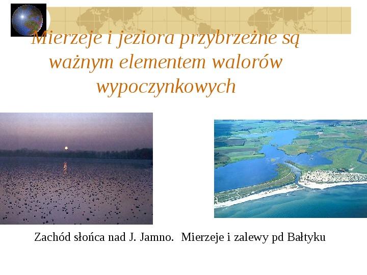 Atrakcje turystyczne Polski - Slajd 9