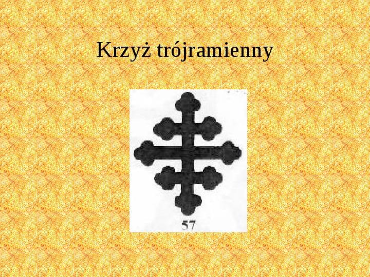 Krzyże i monogramy - Slajd 57