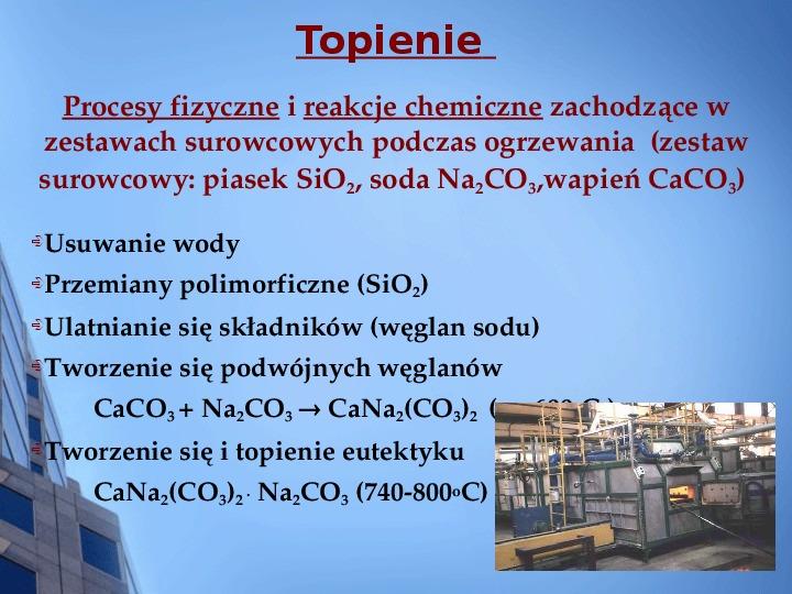 Składy chemiczne szkieł przemysłowych - Slajd 3