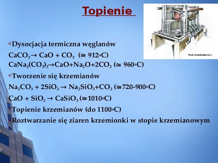 Składy chemiczne szkieł przemysłowych - Slajd 4