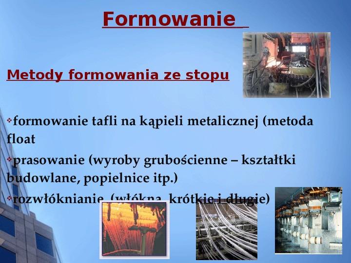 Składy chemiczne szkieł przemysłowych - Slajd 7
