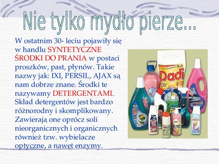 Mydła i inne środki piorące - Slajd 8