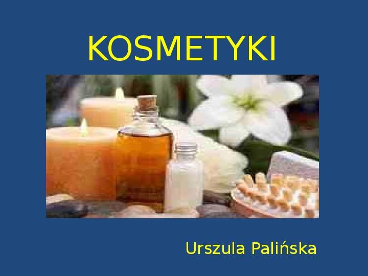 Kosmetyki - Slajd 1