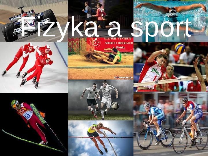 Fizyka a sport - Slajd 1
