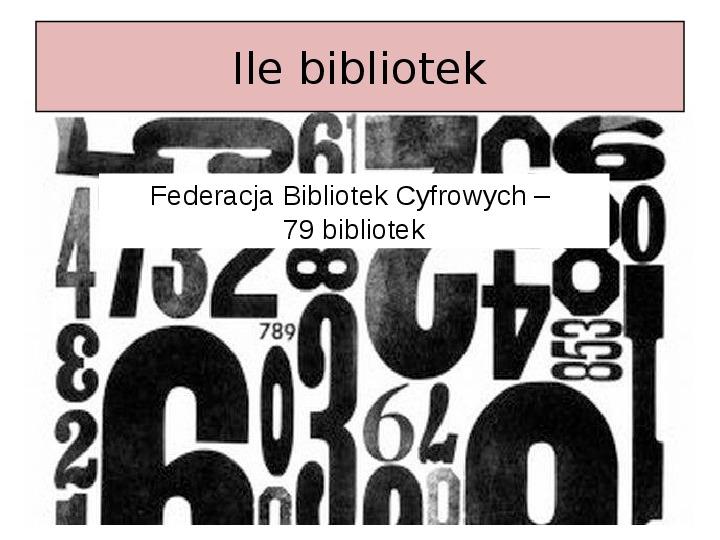 Biblioteka cyfrowa - Slajd 19