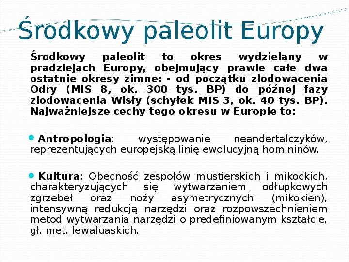 Środkowy paleolit - Slajd 1