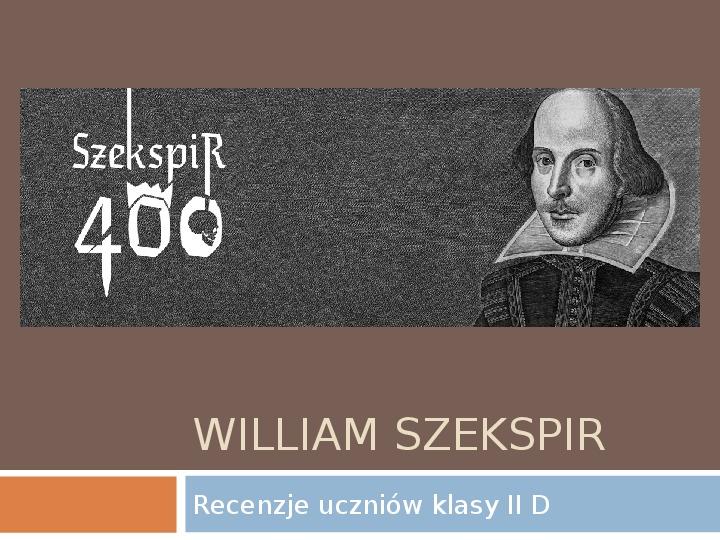William Szekspir - Recencje - Slajd 1
