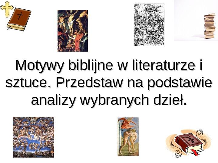 Motywy biblijne w literaturze i sztuce - Slajd 1
