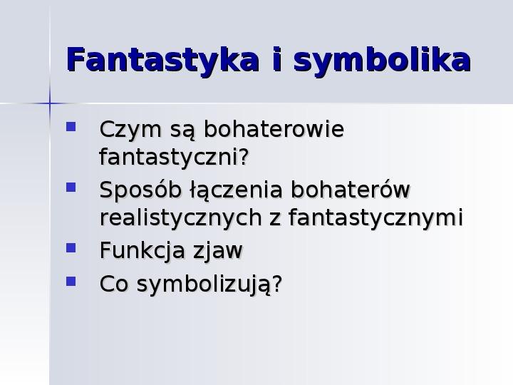 Prezentacja Wesele Fantastyka I Symbolika świat Prezentacji