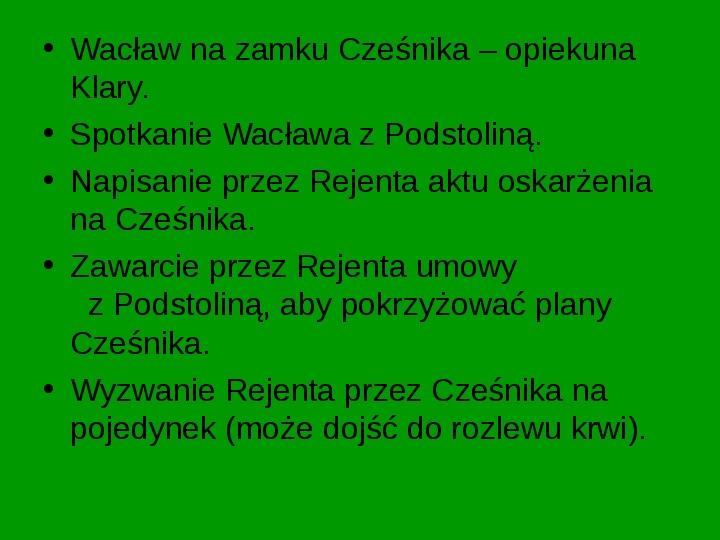 ZEMSTA Aleksander Fredro - Slajd 6