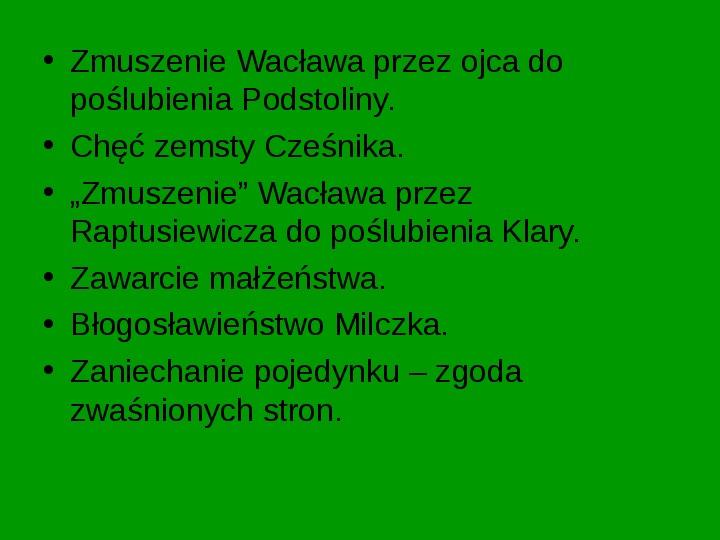 ZEMSTA Aleksander Fredro - Slajd 7