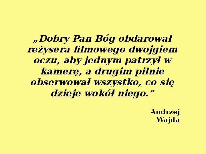 Andrzej Wajda - Slajd 28