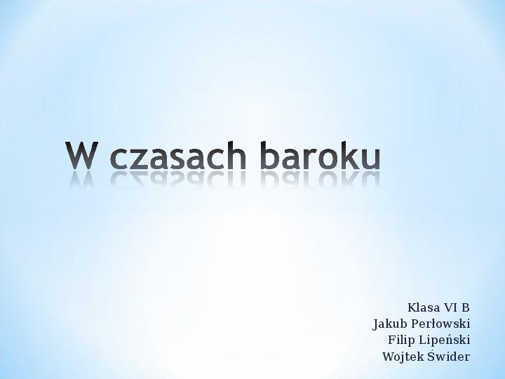 W czasach baroku - Slajd 1