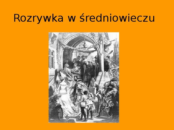 Rozrywka w średniowieczu - Slajd 1