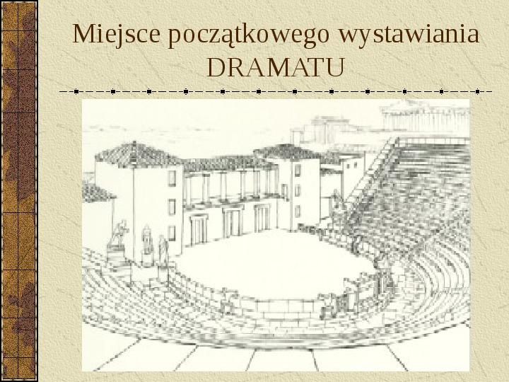 Dramat i jego gatunki - Slajd 13