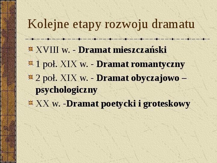 Dramat i jego gatunki - Slajd 20