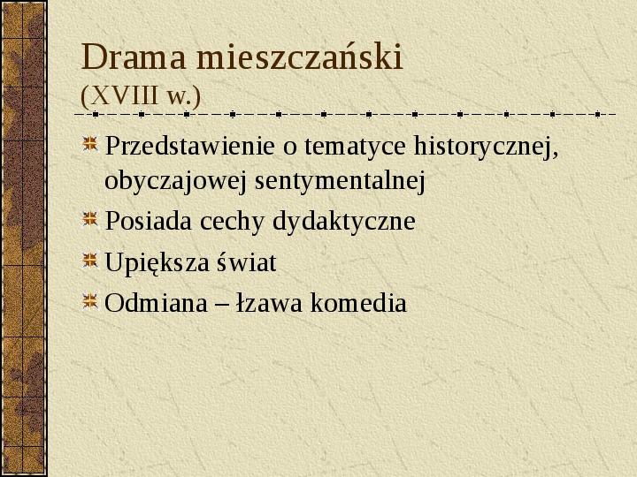 Dramat i jego gatunki - Slajd 22