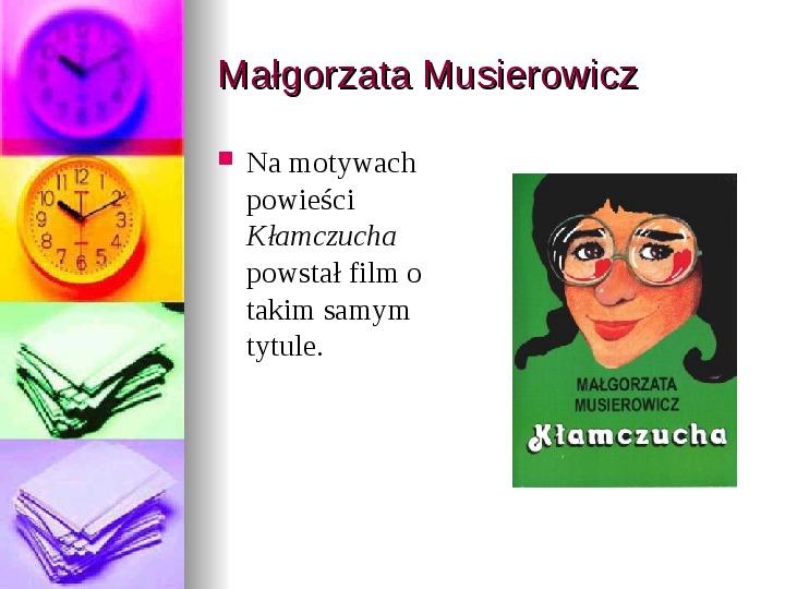 Małgorzata Musierowicz - Slajd 4