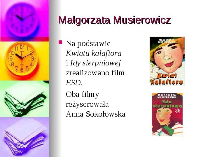 Małgorzata Musierowicz - Slajd 5