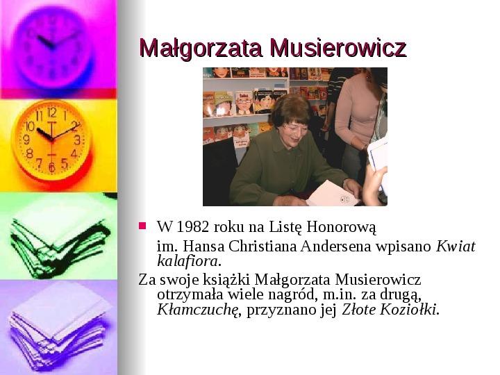 Małgorzata Musierowicz - Slajd 6