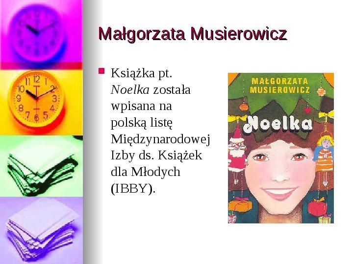 Małgorzata Musierowicz - Slajd 7