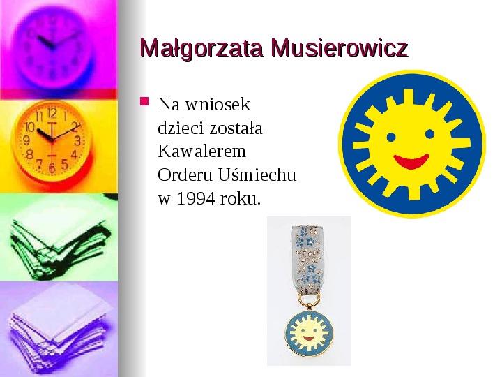 Małgorzata Musierowicz - Slajd 8