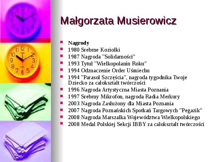 Małgorzata Musierowicz - Slajd 9
