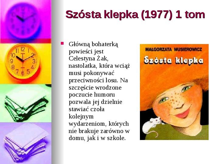 Małgorzata Musierowicz - Slajd 13