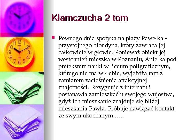 Małgorzata Musierowicz - Slajd 15