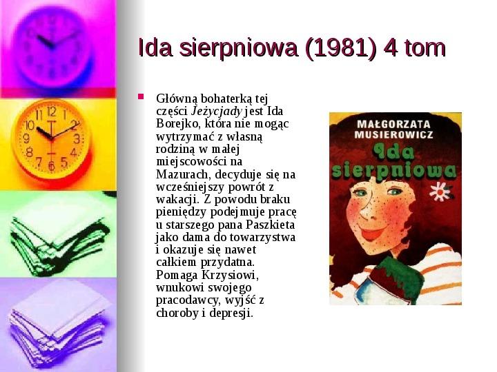 Małgorzata Musierowicz - Slajd 18