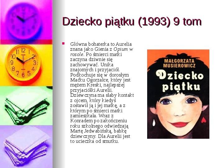 Małgorzata Musierowicz - Slajd 26