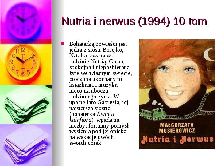 Małgorzata Musierowicz - Slajd 28