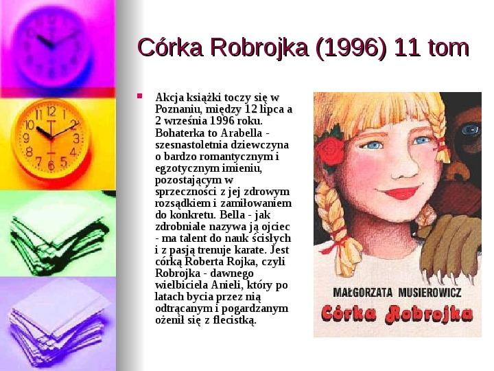 Małgorzata Musierowicz - Slajd 30