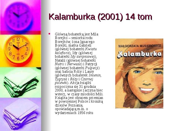 Małgorzata Musierowicz - Slajd 36