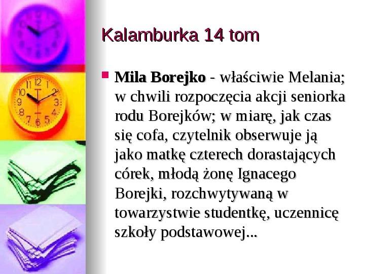 Małgorzata Musierowicz - Slajd 37