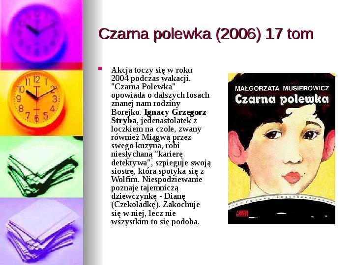 Małgorzata Musierowicz - Slajd 40