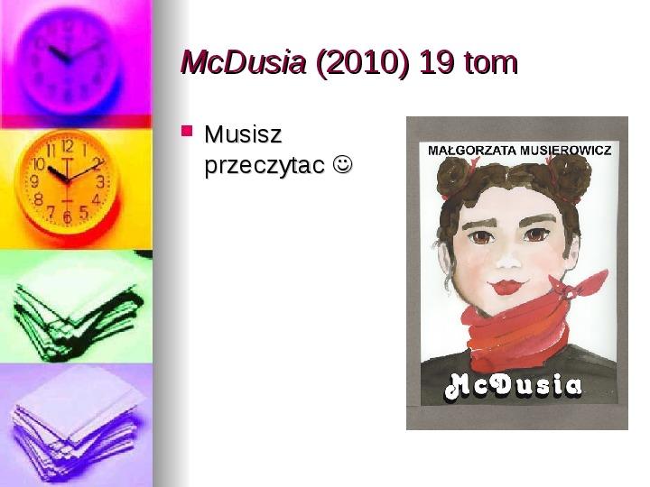 Małgorzata Musierowicz - Slajd 44