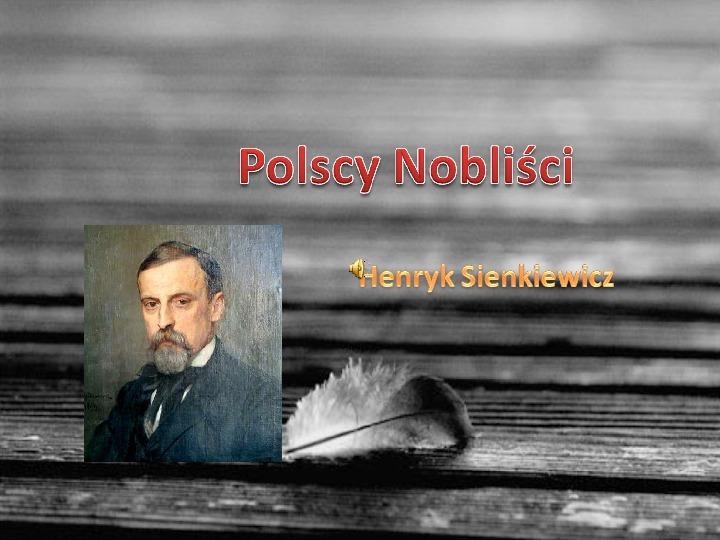 Henryk Sienkiewicz - Slajd 1
