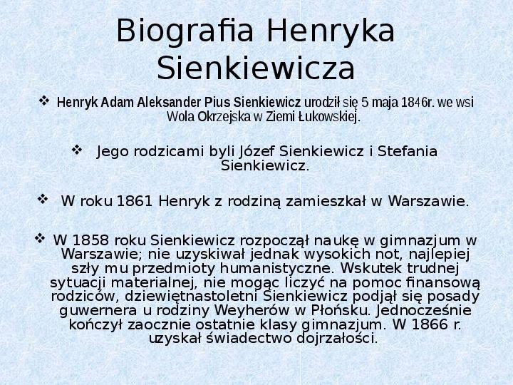 Prezentacja Henryk Sienkiewicz świat Prezentacji