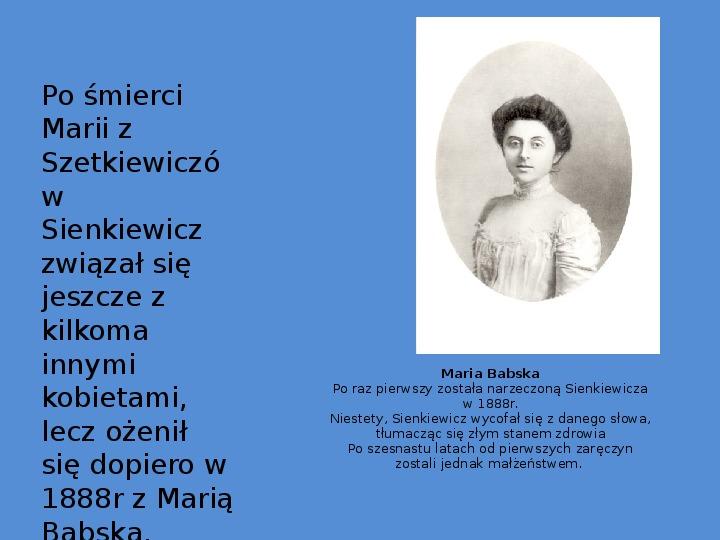 Henryk Sienkiewicz - Slajd 9
