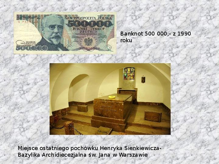 Henryk Sienkiewicz - Slajd 18