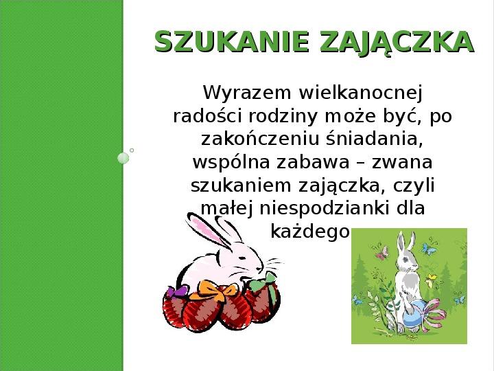 Zwyczaje Wielkanocne - Slajd 5