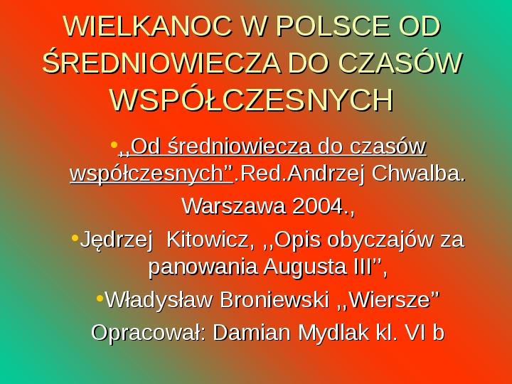 Wielkanoc w Polsce od średniowiecza do czasów współczesnych - Slajd 1