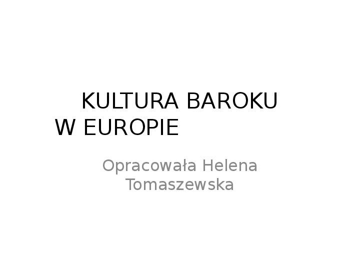 Kultura baroku w europie - Slajd 1